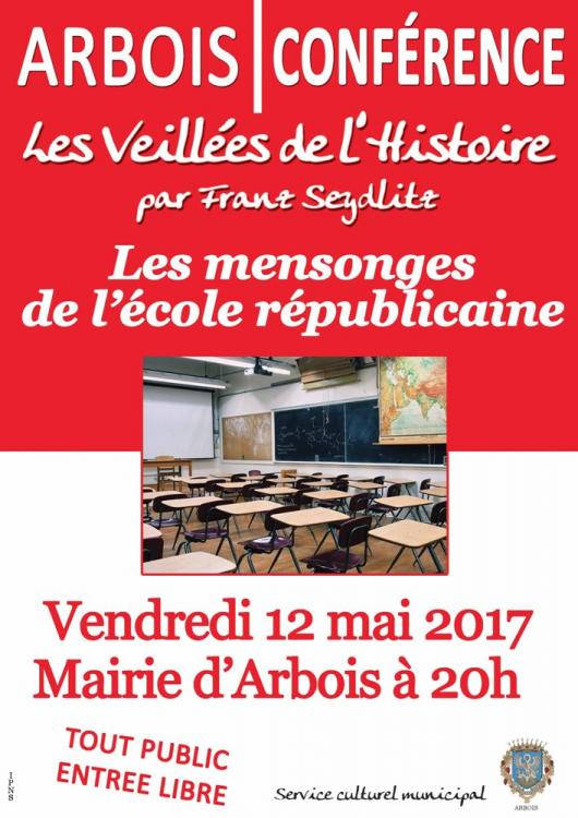 conference sur les mensonges de l 39 ecole republicaine. Black Bedroom Furniture Sets. Home Design Ideas