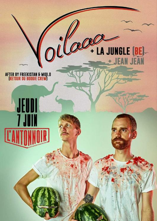 Voilaaa + La Jungle & Jean Jean / After Le Retour du Boogie